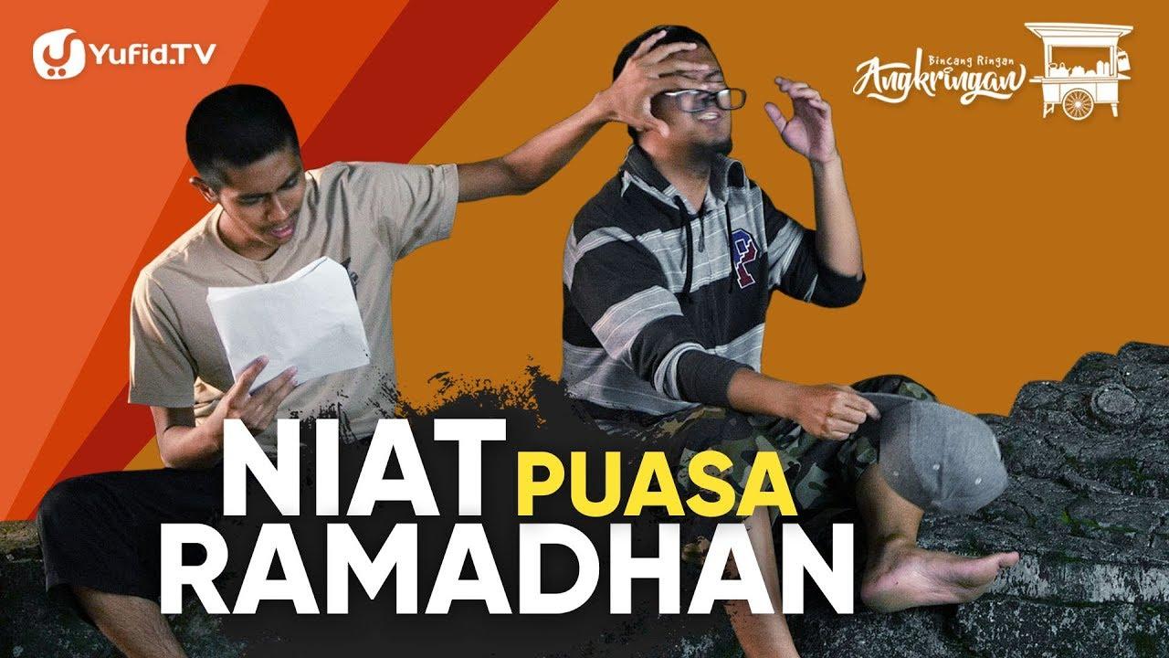 Niat puasa ramadhan doa niat puasa ramadhan sebulan yang benar bincang ringan angkringan