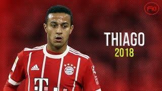Thiago Alcantara 2018 ● Unique Skills & Goals | HD