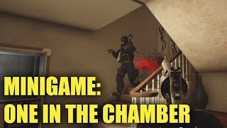 ONE IN  THE CHAMBER! - Rainbow Six Siege (Subscriber Minigame)