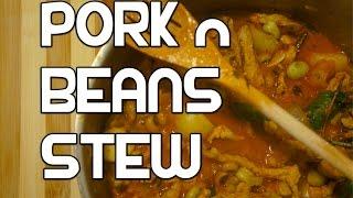 Easy Pork n Beans Stew Recipe