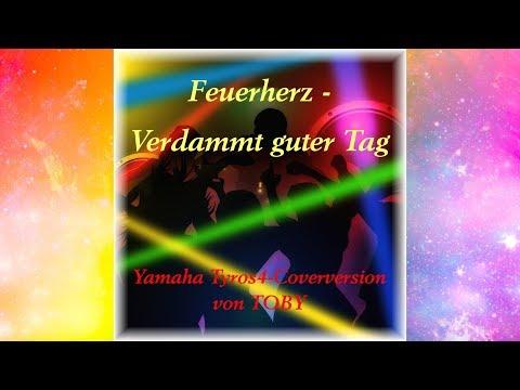 Feuerherz - Verdammt guter Tag - Instrumental von TOBY