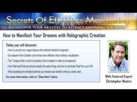 How to Manifest Your Dreams with Holographic Creation