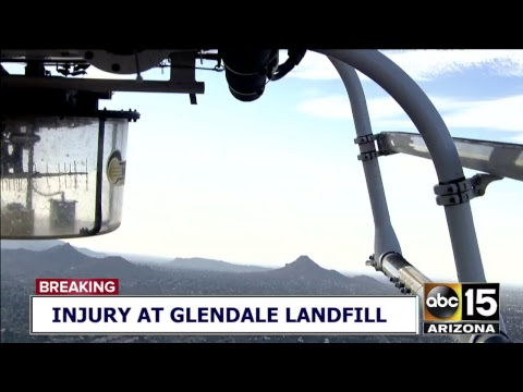 LIVE: NOW: Worker injured at Glendale Landfill