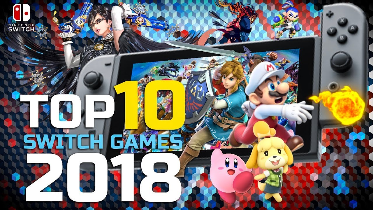 Top 10 Best Nintendo Switch Games Of 2018 Youtube