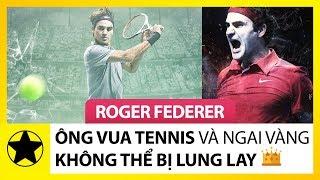 """Roger Federer – """"Ông Vua Tennis"""" Và Ngai Vàng Không Thể Lung Lay"""