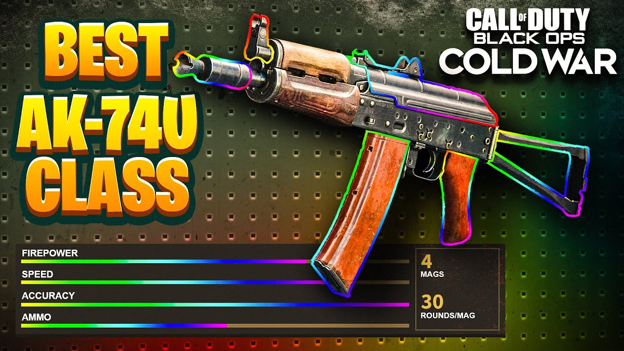 """BLACK OPS COLD WAR - """"AK74U"""" BEST CLASS SETUP! (THE BEST WEAPON TO USE)"""