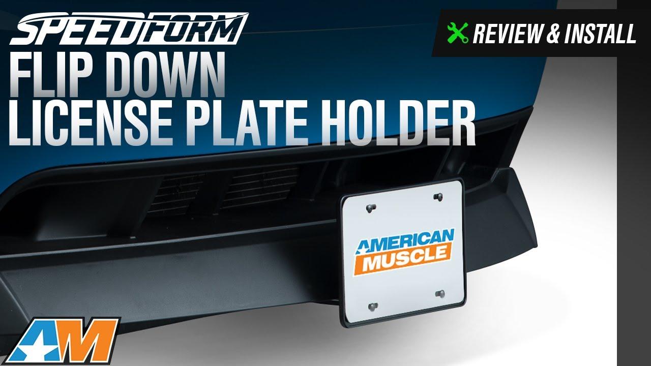 1979-2017 Mustang SpeedForm Flip Down License Plate Holder Review u0026 Install & 1979-2017 Mustang SpeedForm Flip Down License Plate Holder Review ...