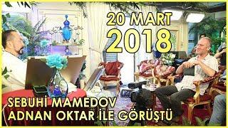 Sn. Adnan Oktar, Azeri Sitesi Genel Yay. Yön. Sebuhi Mamedov ile Görüştü