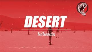 [PNL TYPE BEAT] DESERT (Prod By Nael Beatmaking)