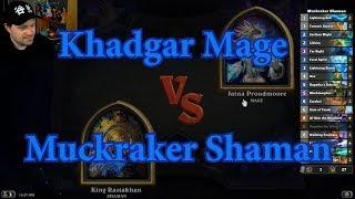 Control Muckmorpher Shaman vs Khadgar Mage | Hearthstone