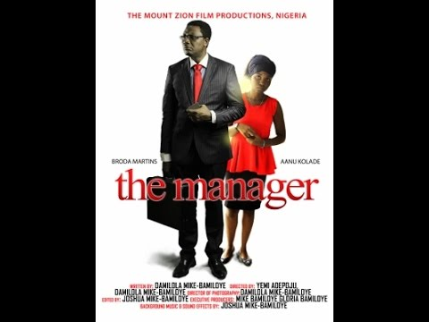 THE MANAGER (Mount Zion Films Production)