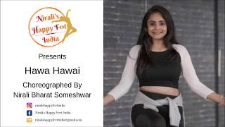 Hawa Hawai | Dance Choreography By Nirali Bharat Someshwar | Nirali's Happy Feet, India