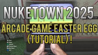 Game | Black Ops 2 Nuketown 2025 Arcade Game Easter Egg Tutorial ! | Black Ops 2 Nuketown 2025 Arcade Game Easter Egg Tutorial !