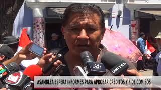 ASAMBLEA ESPERA INFORMES PARA APROBAR CRÉDITOS Y FIDEICOMISOS
