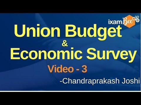 Union Budget and Economic Survey - Video 3