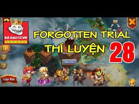Castle Clash Forgotten Trial 28 - Chạy Thí Luyện Tầng 28 Cho Team Free | Loạn Thành Chiến