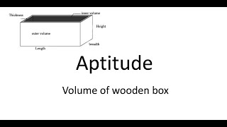 Aptitude  - Volume of wooden box -TNPSC - General Study question paper model 2018  QUESTION 50