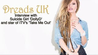 Suicide Girls 'DollyD' Interview - Dreads UK