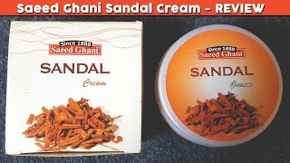 Saeed Ghani Sandal Cream Review Benefits Uses Price Side Effects Moisturizer Dry Face Skin