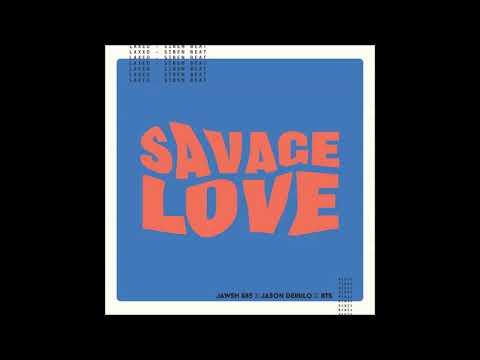 [Clean] Jawsh 685,Jason Derulo,방탄소년단(BTS) - Savage Love (Laxed - Siren Beat) (BTS Remix)