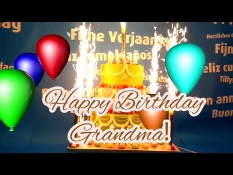 Best Happy Birthday Song For Grandma Youtube