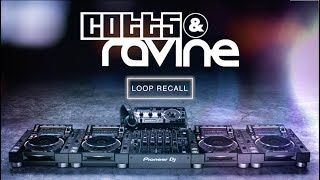 Cotts & Ravine NXS2 Tips and Tricks – Loop Recall