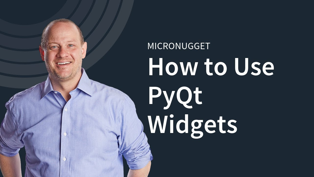 PyQt Basics: Using Widgets