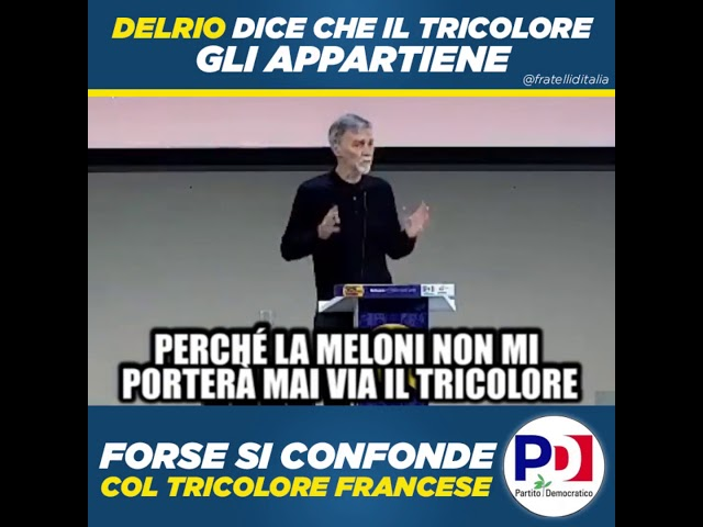 Giorgia Meloni: Delrio dice che tricolore gli appartiene. Forse si confonde con quello francese