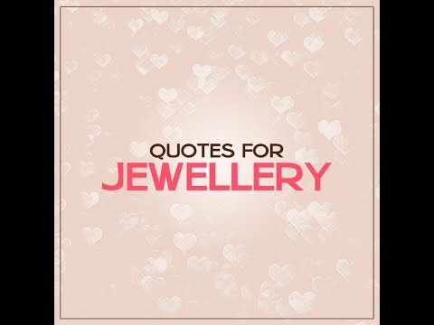 Quote & Quotes about life - 2018 (Jewellery Quotes & saying)