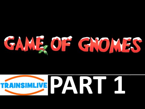 Let's Play Train Simulator 2016 - Game of Gnomes #1 |