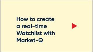 Markt-Q: Wie erstelle ich ein real-time-Watchlist