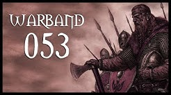 Let's Play Mount & Blade: Warband Gameplay Part 53 (THEY REALLY WANT PEACE - 2017)