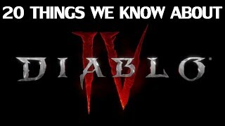20 Things We Know About Diablo IV - Gameplay - Classes - Loot