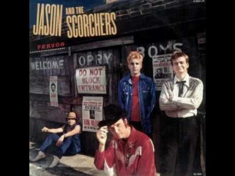 Jason and the Scorchers - Pray For Me, Mama (I'm A Gypsy Now)