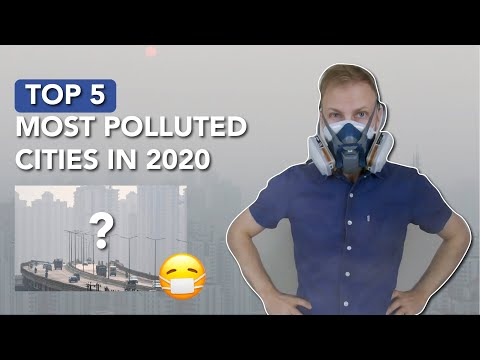 Top 5 Most Polluted Cities in the World (2020 Rankings)