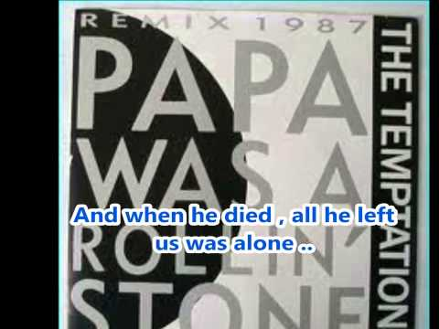 Papa Was a Rollin' Stone-The Temptations-Lyrics