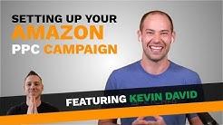 Part 1 PPC Campaigns w/ Kevin David