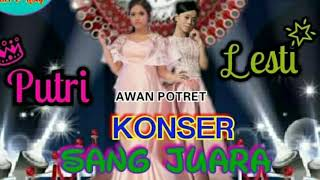"KONSER SANG JUARA "" PUTRI & LESTI "" LIGA DANGDUT INDONESIA INDOSIAR"
