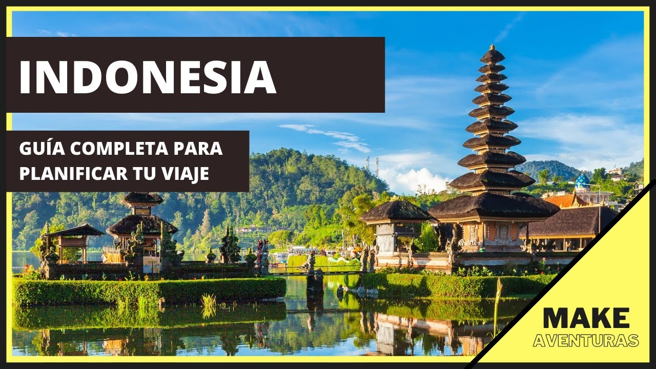 PLANIFICA TU VIAJE A INDONESIA