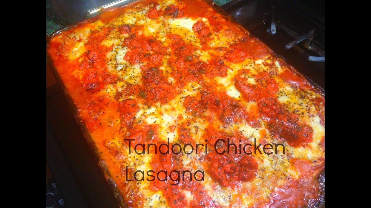 Tandoori kitchen - Tandoori Chicken Lasagna With Spinach And Ricotta Nazkitchenfun Youtube