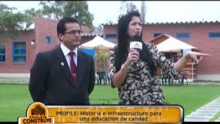Chiclayo Construye   24 08 13   Profile Historia E Infraestructura Para Una Mejor Educación Algarrob