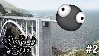 "WORLD OF GOO Part 2 - ""THROWING UP GOO!!!"" 1080p PC Gameplay Walkthrough"