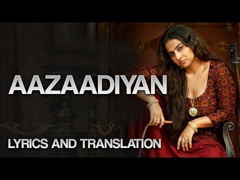 BEGUM JAAN - AAZAADIYAN FULL LYRICS AND TRANSLATION