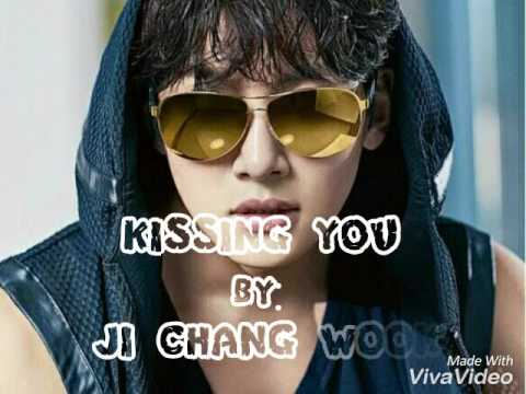 KISSING YOU lyrics by : JI CHANG WOOK ( Seven First Kisses OST )