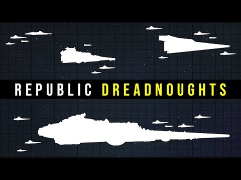 Republic DREADNOUGHTS and BATTLECRUISERS Explained | Star Wars Legends Lore