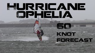 HURRICANE OPHELIA - Windsurfing in Dublin - Adventure Vlog 6