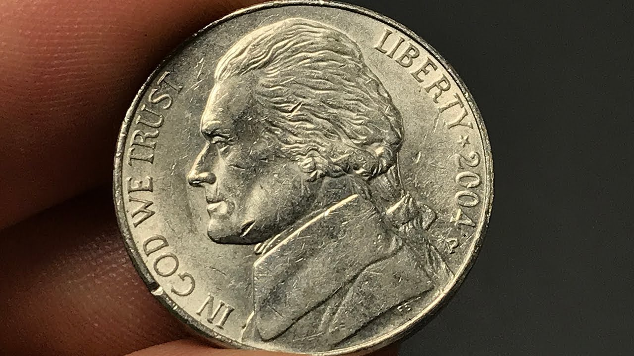 2004 Nickel Worth Money - How Much Is It Worth and Why?