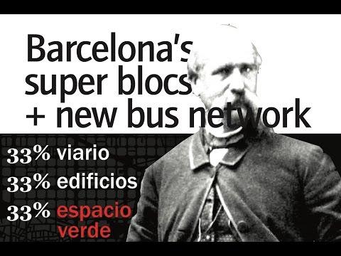 Super quadras e rede de ônibus de Barcelona: vídeo completo | cidadeideia (em inglês)