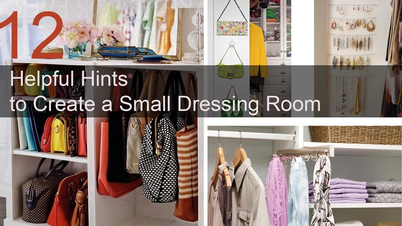 12 Helpful Hints To Create A Small Dressing Room Youtube
