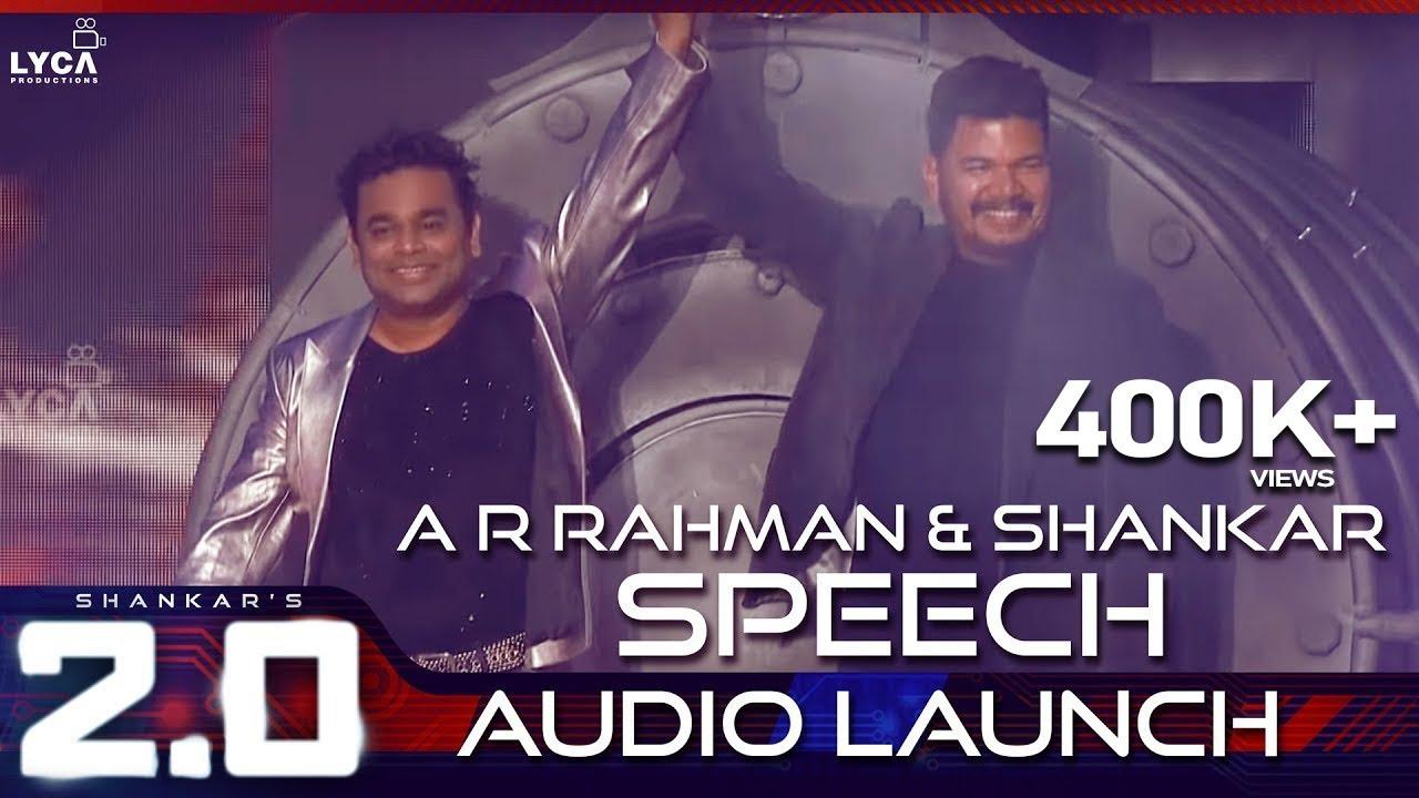 A R Rahman & Shankar Speech at 2.0 Audio Launch | Rajinikanth ...
